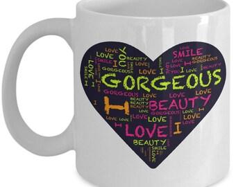 Valentine's gift mug, I love you gorgeous