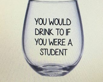 College wine glass. College gift. Gift for college student. College student gift. College student wine glass. Grad school gift. Grad student
