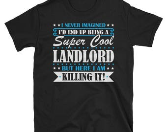 Landlord Shirt, Landlord Gifts, Landlord, Super Cool Landlord, Gifts For Landlord, Landlord Tshirt, Funny Gift For Landlord, Landlord Gift