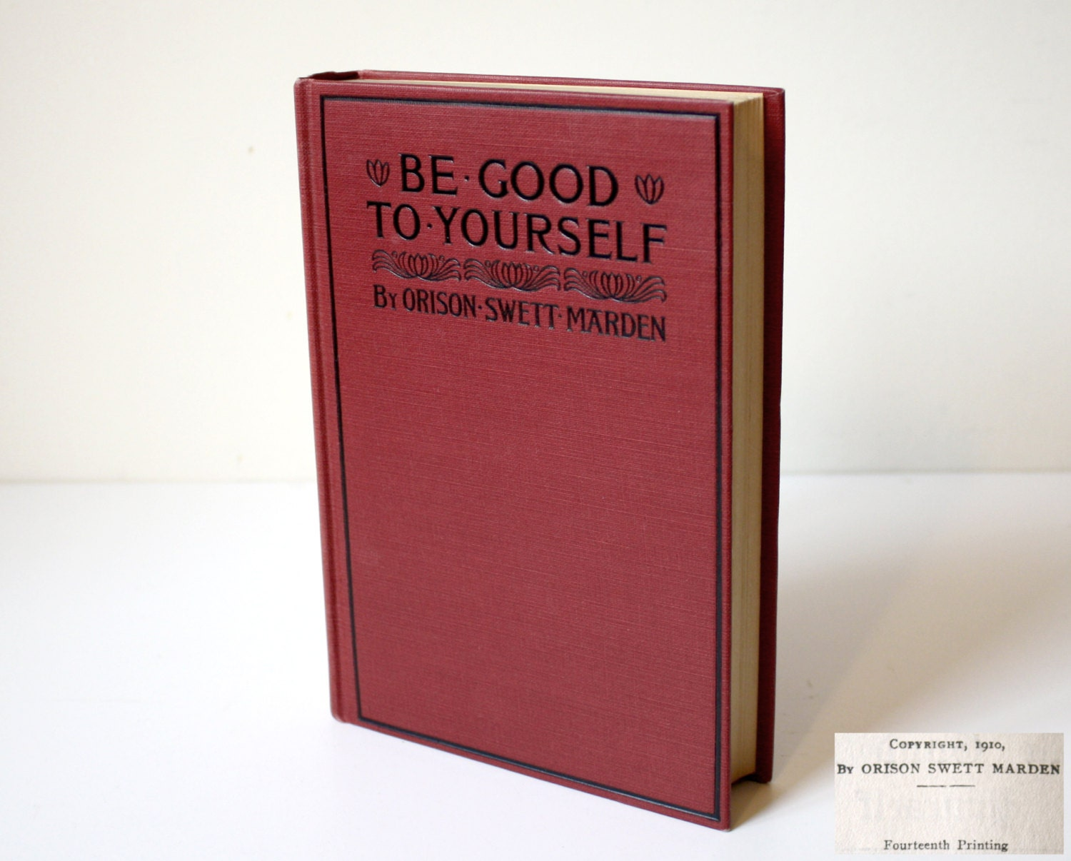 Be good to yourself orison swett marden original hardcover 14th be good to yourself orison swett marden original hardcover 14th printing 1910 thomas y crowell 1910s motivational self help red book solutioingenieria Images