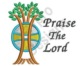 Praise The Lord - Machine Embroidery Design