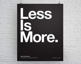Less Is More Poster, Helvetica, Typographic, Fun, Funny, Quote, Black and White, Modern Art, Mies van der Rohe, Architecture, Free Shipping