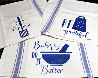 Baker's Life funny Kitchen Tea Towels 100% Cotton, Just Don't Flip Out, Bakers Do It Batter and Be Grateful