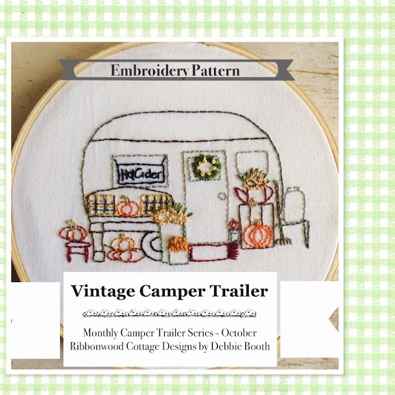 "Vintage Camper Trailer Embroidery Pattern - October 6"" Hoop Art"