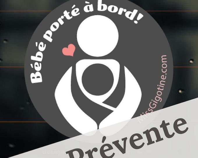 PRESALE -- Window decal, Windshield sticker - Babywearing - carrier - Baby on board