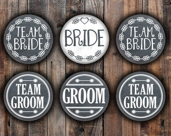 Chalkboard style Bride and Groom, Team Bride and Team Groom pins, 2.25 inch, for bachelorette, shower, wedding