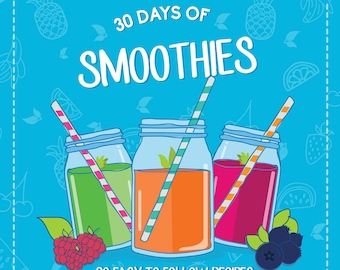 NEW 30 Days of Smoothie eBook