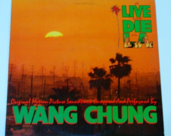 """Wang Chung - To Live and Die in LA - Original Movie Soundtrack - """"City of Angels"""" - Geffen Records 1985 - Vintage Vinyl LP Record Album"""