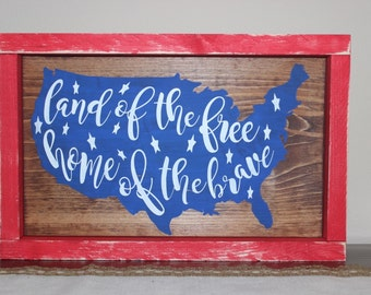 Land of the Free, Home of the Brave Sign - Red Frame