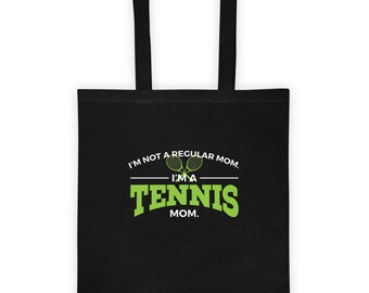 I'm Not a Regular Mom I'm a Tennis Mom Tote Bag Gift for Tennis Player Son or Daughter Tennis Team Coach