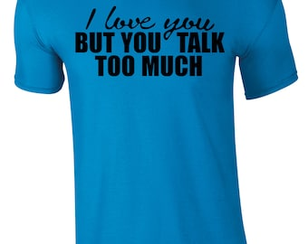 I Love You But Children's T-Shirt