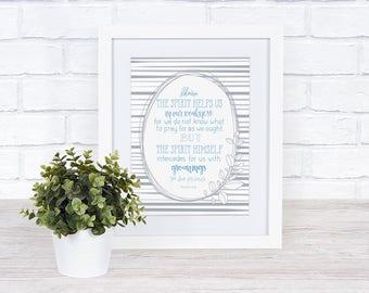 Encouragement Print, In our weakness print, Romans 8:26 printable, Prayer Printable, Bible verse digital download