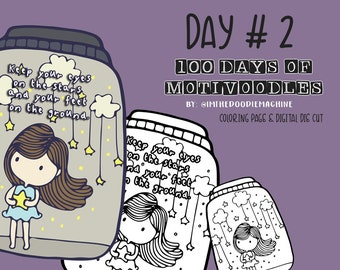 100 DAYS OF MOTIVOODLES Day # 2    Printable  Clipart  Coloring Page   Digital Stamp   Digital Die Cut   Motivational Quotes