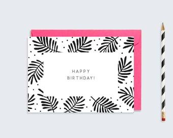 Happy Birthday Card  |  Monochrome Leaf and Spot Birthday Card |  A6 Printable Card