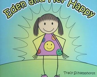 Children's Book: Eden and Her Happy