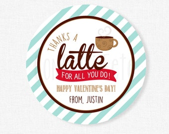 Thanks a Latte Tag, Valentine's Day Tag, Coffee Cup Gift Tag, Valentine Mug Tag, Teacher Valentine Tag, Personalized
