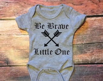Be brave little one infant onesie