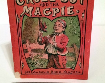 Cruel Boy and the Magpie, 1870s, rare book, miniature book, cautionary tale