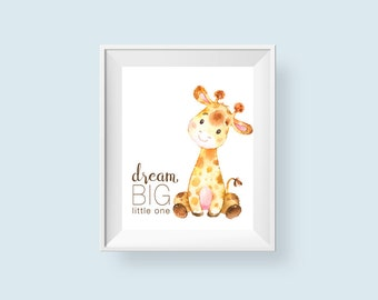Dream Big Little One Printable Wall Art, Baby Giraffe Nursery Print, Safari Jungle Nursery Decor Boy Girl 8x10 A3 Instant Digital Download