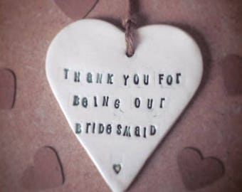 Thank you for being our Bridesmaid!! Ceramic Heart- Shaped Gift Tag