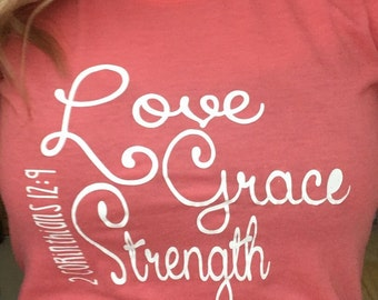 Love Grace Strength Shirt