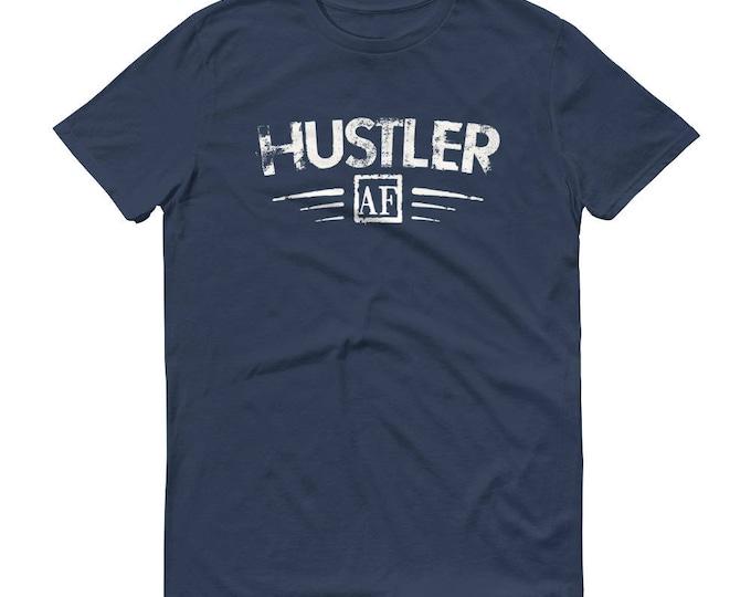 Hustle shirt - Men's Hustler AF t-shirt - hustling clothing