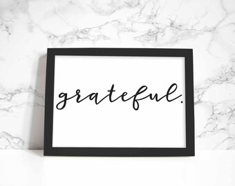 Grateful print, wall art, quote
