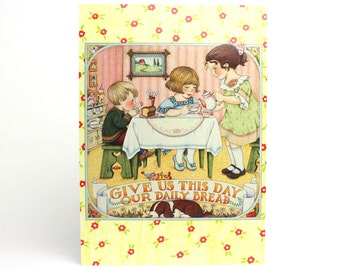 Vintage 1991 Mary Engelbreit Thank You Greeting Card - Give Us This Day Our Daily Bread - Thankful Children's Tea Time Party High Tea