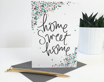 Home Sweet Home - Moving Card / New Home Card