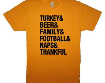 turkey and beer & family football naps thanksgiving t shirt thankful bowl holiday awesome tee boyfriend husband gift present graphic tee