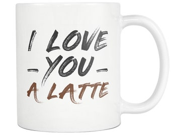 Gift to Lover, Gift to girlfriend, Gift to boyfriend, Coffee lover mug, Lover gift, Coffee Mug, Latte Lover Gift, I love You a Latte