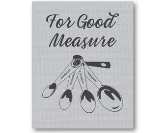 Good Measure Spoons Kitchen Humor Poster, Kitchen Utensil Humor Art Print, Measuring Spoons Humor, Funny Kitchen Art,