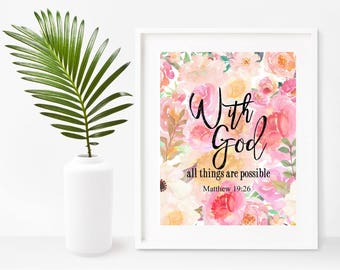 Printable Art, Matthew 19: 26, With God All Things Are Possible, Bible Verse Print, Christian Art, Instant Download, Home Decor, Wall Decor