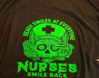 Death smiles at everyone nurses smile back t shirt