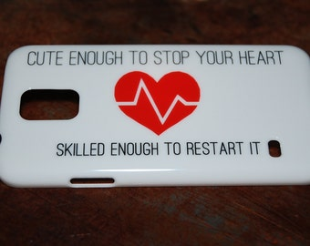 Cute Enough To Stop Your Heart Killed Enough To Restart It Nurse Case for Samsung S4 Galaxy Case S5 RN Nursing Back Plastic Cover New c77