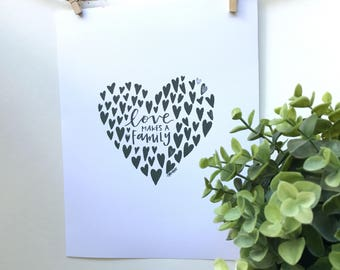 Love makes a family: adoption heart print