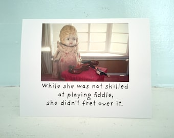 """Claudia Doll Funny Fiddle Card """"Fiddle"""" Humor Dolly Porcelain Dolls Violin Notecard Stationary"""