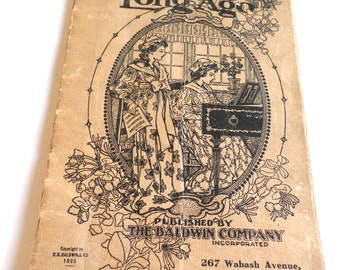Songs of Long Ago by The Baldwin Company Vintage Songbook 1905