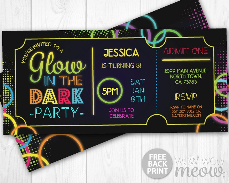 Glow in the Dark Invitations tickets Admit One Party Invite