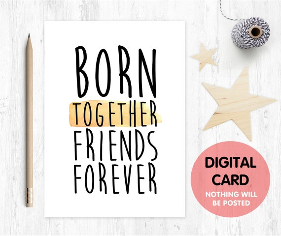 PRINTABLE twins card new baby twins card born together friends forever twins quote card twins poem new baby twins card