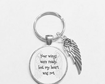 Angel Your Wings Were Ready But My Heart Was Not In Memory Memorial Sympathy Gift Keychain