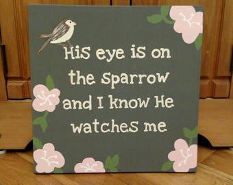 Wood Scripture Sign, His Eye is on the Sparrow, Christian Wall Art, Lyrics Art, Hymn Wall Art, Hymnal, Home Decor Sign, Song Lyrics Wall Art