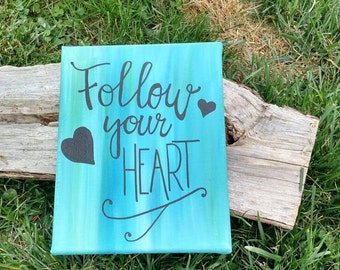 "SALE! Follow your Heart Arrow 8""x10"" canvas wall hanging, Follow your Heart wall art, Follow your Heart decor"