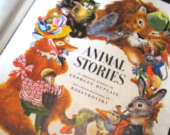 Animal Stories - by Georges Duplaix, 200 color pictures by Rojankovsky/Hard Cover