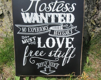 """HOSTESS WANTED Wood Vendor Sign, 8"""" X 10"""" or 11"""" x 13"""", Black Paint, White Letters - Home Party Sign, Direct Sales. Pop-up Boutique Display"""