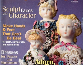 Doll Crafter & Costuming Magazine April 2006, 6 patterns, Pillow doll Candy stripe dress China head body Hose / shoes Excellent condition