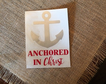 Anchor Decal - Anchored in Christ Decal - Christian Decal - Christian car decal - Anchor decal