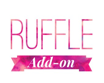 Ruffle Hem Add-On