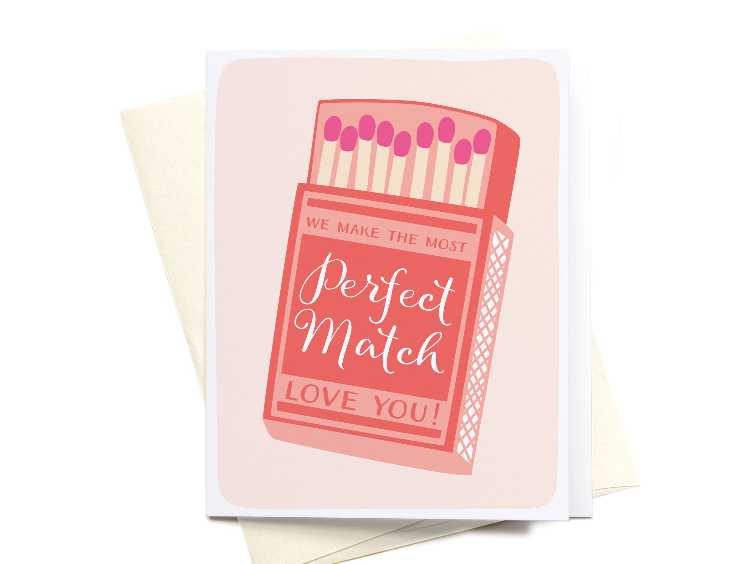 Greeting Card We Make the Most Perfect Match Matchbox