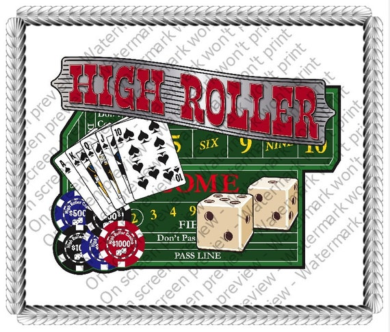 High Roller Casino Birthday - Edible Cake and Cupcake Topper For Birthday's and Parties! - D20064